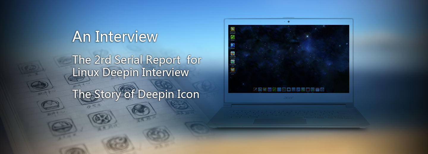 An interview: the inside story of Deepin Icon
