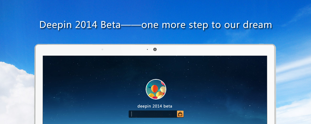 Deepin 2014 Beta is released!--one more step to our dream