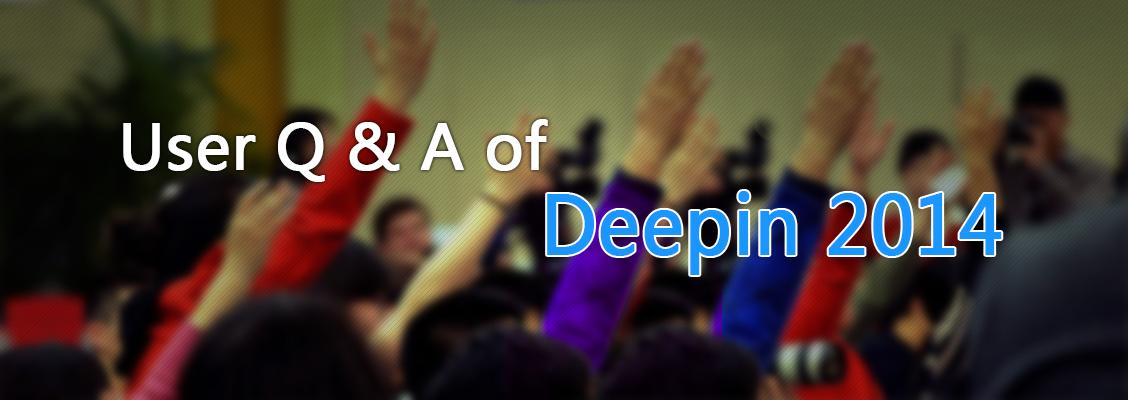 User Q & A on Deepin 2014