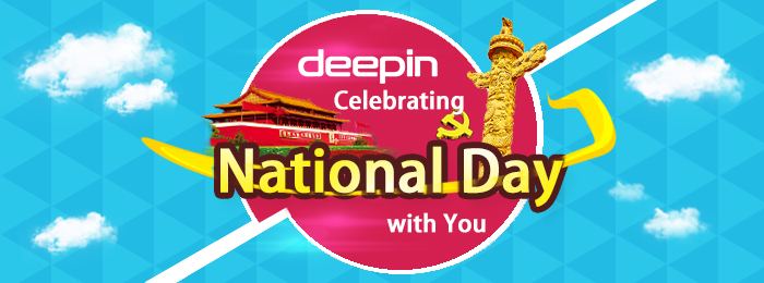 Deepin Team Wish You All a Happy National Day!