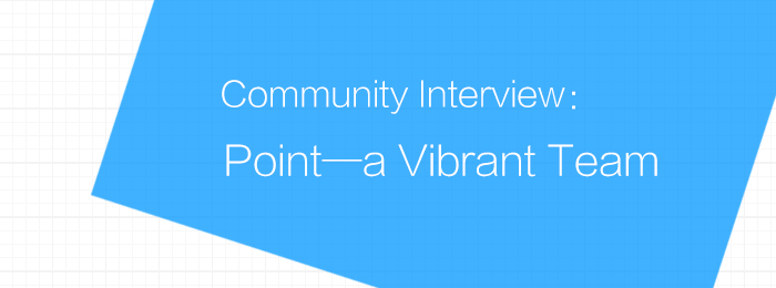 Community Interview: Point—a Vibrant Team