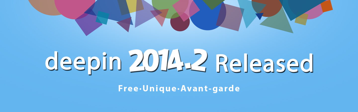 deepin 2014.2 Released—Free·Unique·Avant-garde