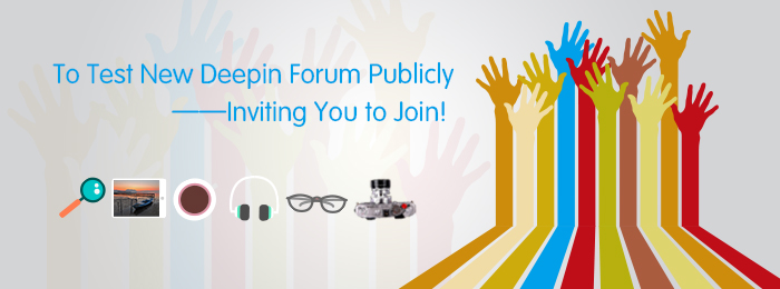 To Test New Deepin Forum Publicly—Inviting You to Join!