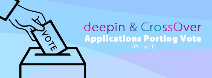 deepin & CrossOver Applications Porting Vote (Phase 1)