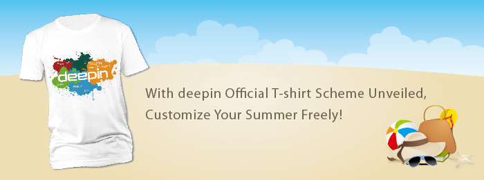 With deepin Official T-shirt Scheme Unveiled, Customize Your Summer Freely!
