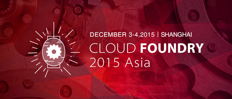 参与Cloud Foundry 2015 Asia