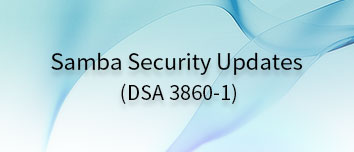 Samba Security Updates (DSA 3860-1)