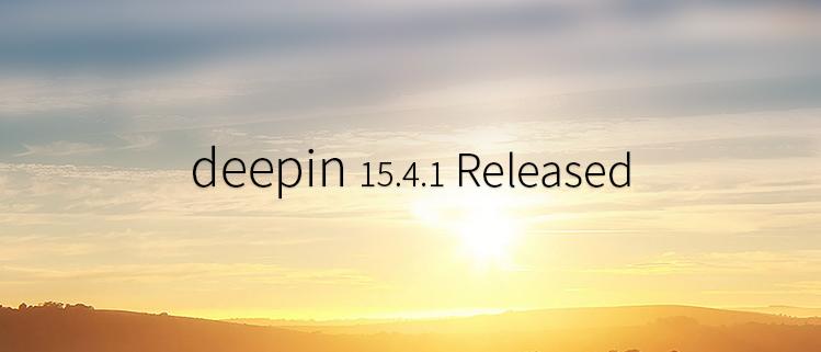 Deepin 15.4.1 Yayınlandı