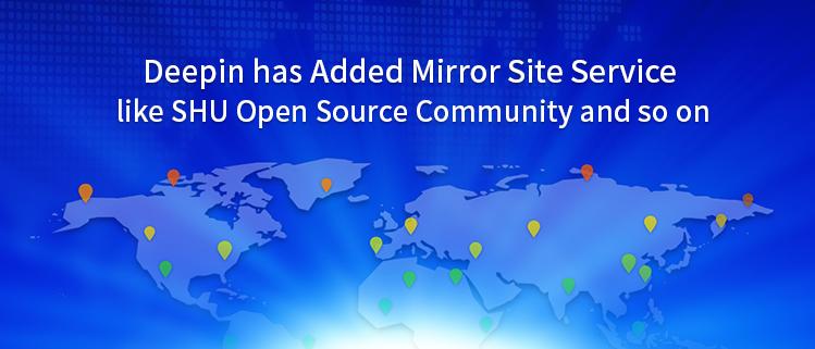 Deepin добавила службу сайта Mirror, такую как SHU Open Source Community и т. д.