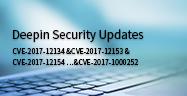 Mises à jour de Sécurité Deepin (CVE-2017-12134 &CVE-2017-12153 &CVE-2017-12154 …&CVE-2017-1000252)