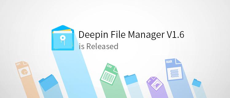 Deepin File Manager V1.6 rilasciato ufficialmente