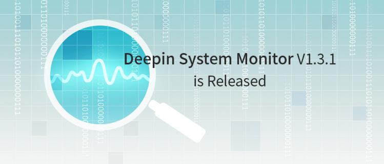 Deepin System Monitor V1.3.1 rilasciato ufficialmente