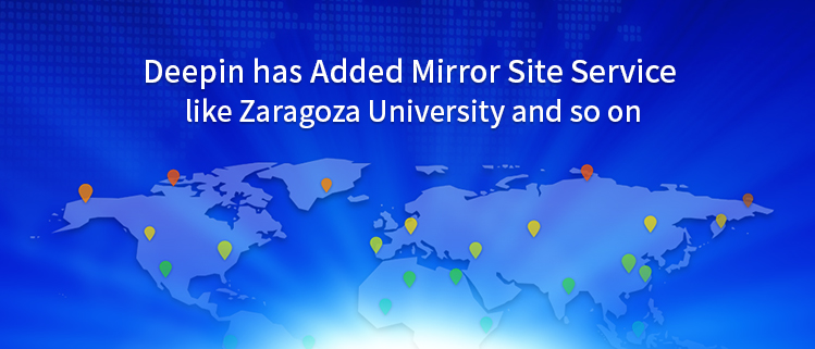 Deepin has Added Mirror Site Service like Zaragoza University and so on