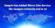 Deepin a ajouté des sites miroirs tels que l'Université de Zaragoza University et d'autres