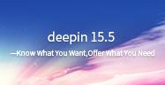 Deepin 15.5——Sie wissen, was Sie brauchen. Wir machen es möglich!