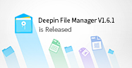 Deepin File Manager V1.6.1 is Released