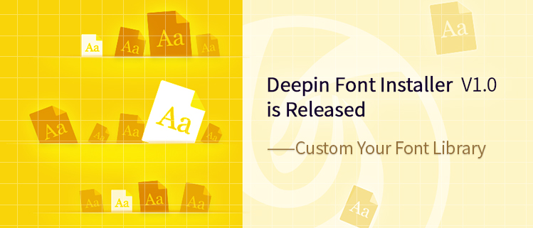 Deepin Font Installer V1.0 is Released - Custom Your Font Library