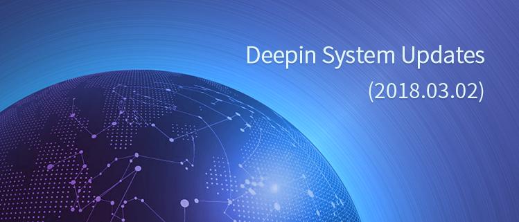 Deepin System Updates (2018.03.02)