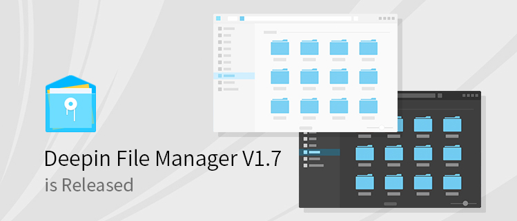 Deepin File Manager V1.7 is Released
