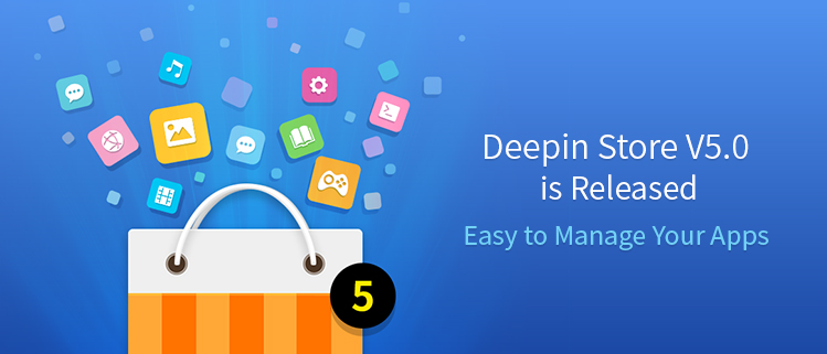Deepin Store V5.0 is Released - Easy to Manage Your Apps