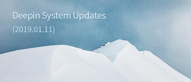 Deepin System Updates (2019.01.11)