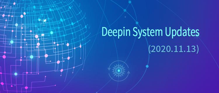 Deepin System Updates (2020.11.13)