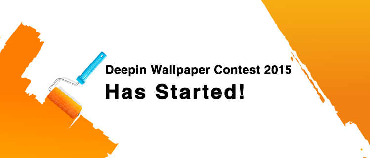 Deepin Wallpaper Contest 2015 Has Started!