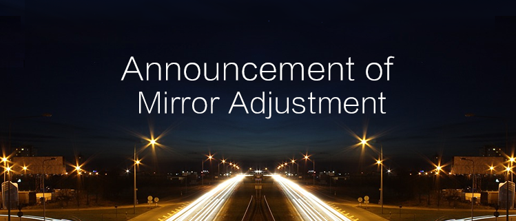 [Important]Announcement of Mirror Adjustment