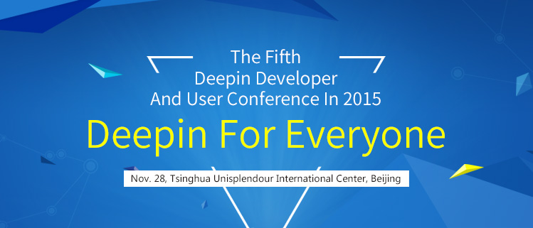 Welcome to The Fifth Deepin Developer And User Conference In 2015
