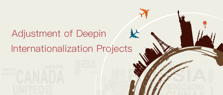 [Announcement] Adjustment of Deepin Internationalization Projects