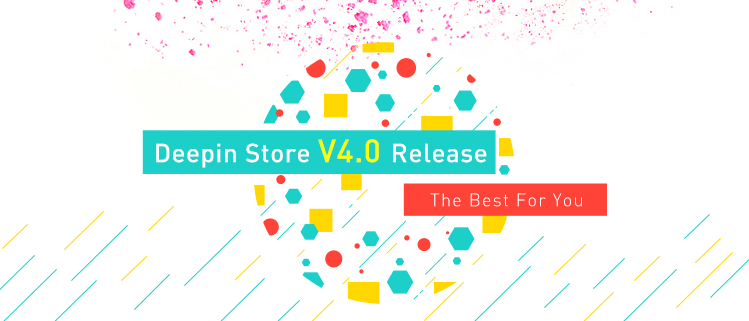 Deepin Store V4.0 Release -- The Best For You