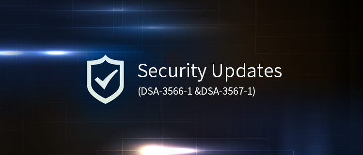 Security Updates (DSA-3566-1 &DSA-3567-1)