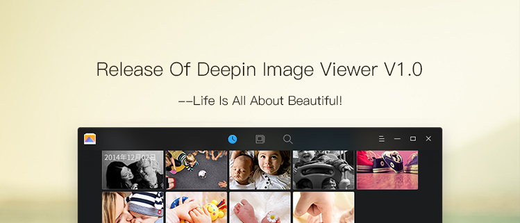 Release Of Deepin Image Viewer V1.0--Life Is All About Beautiful!