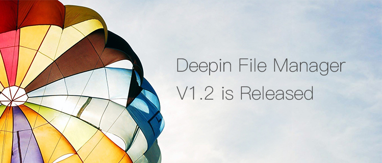 Deepin File Manager V1.2 is Released