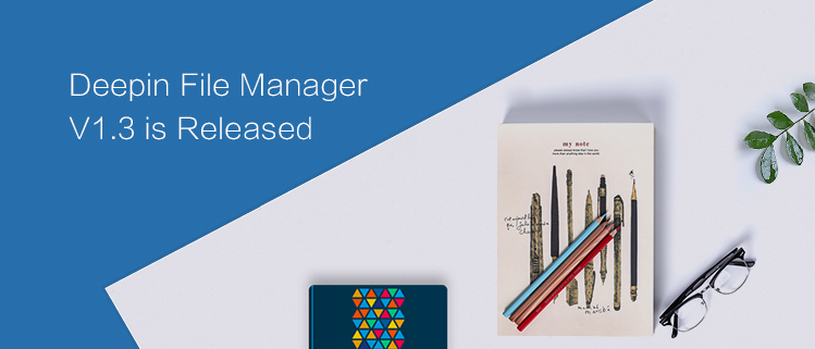 Deepin File Manager V1.3 is Released