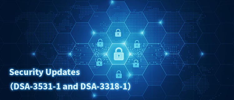 Security Updates (DSA-3531-1 and DSA-3318-1)